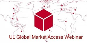 UL global market access webinar